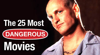 25 Most Dangerous Movies